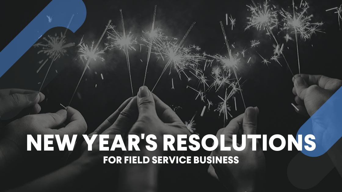 new-years-resolutions-field-service-business