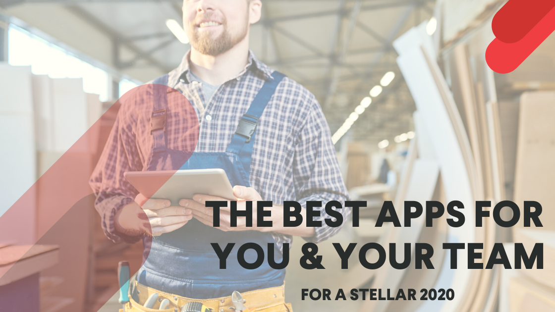 The Best Apps for You & Your Team for A Stellar 2020